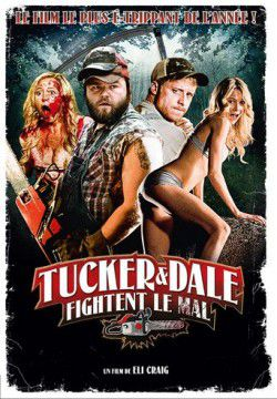 cover Tucker & Dale fightent le mal
