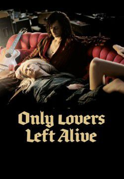 cover Only Lovers Left Alive