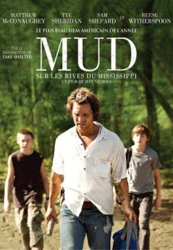 cover Mud : Sur les rives du Mississippi