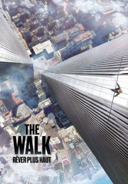 cover The Walk : Rêver plus haut