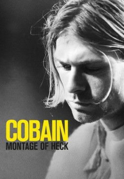 cover Kurt Cobain: Montage of Heck